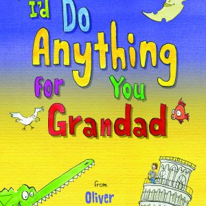 id do anything for you grandad book