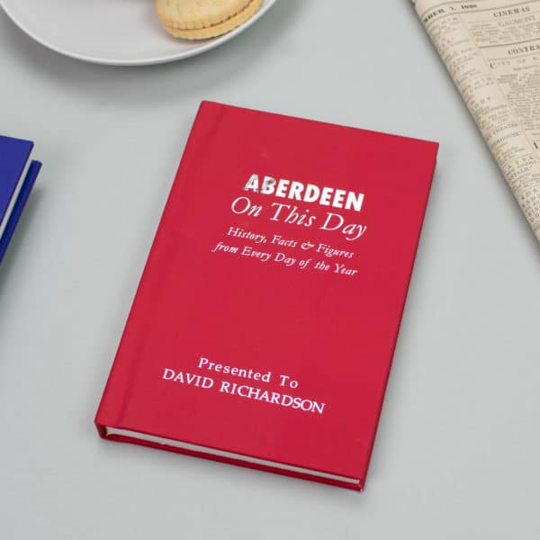 Aberdeen On this Day Football Facts Book