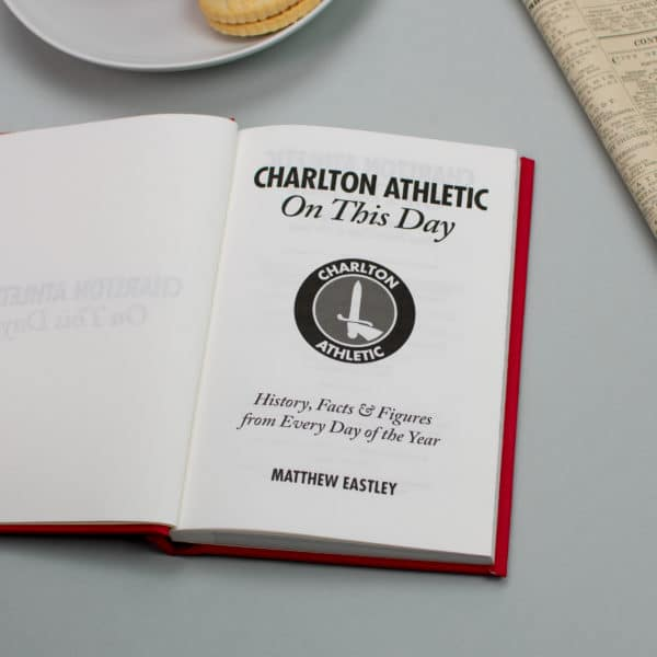 Charlton On this Day Football Facts Book