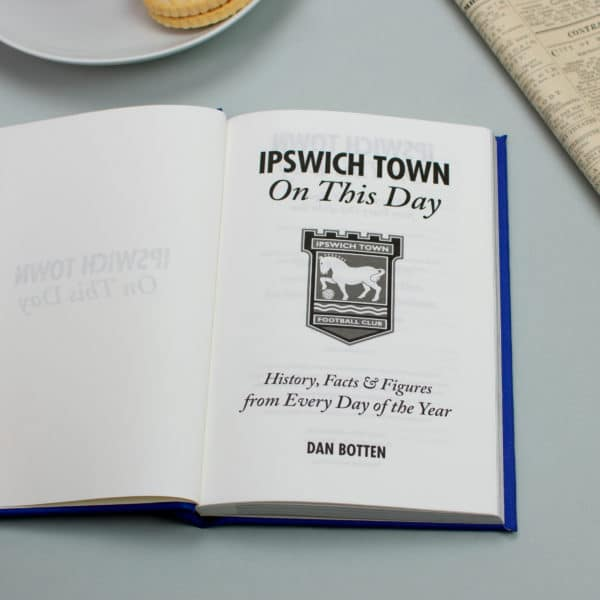 Ipswich On this Day Football Facts Book