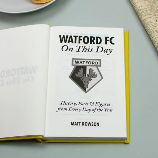 Watford On this Day Football Facts Book