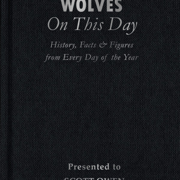 Wolves On This Day Facts Book