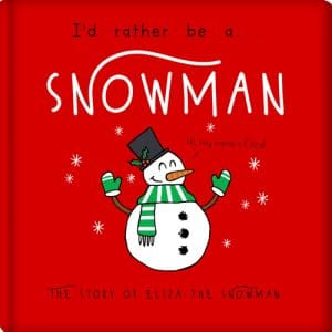rather be a snowman book
