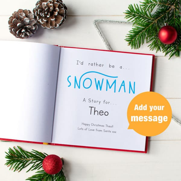 "Personalised ""I'd Rather Be A Snowman"" Book"