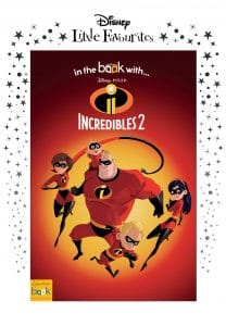 incredibles 2 little favourites
