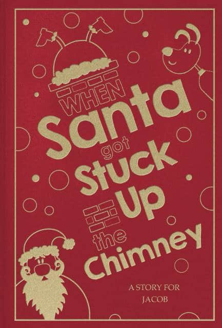 When Santa Got Stuck Up The Chimney Story
