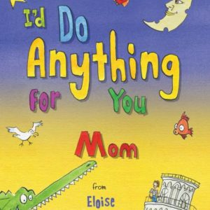 anything for you mum book