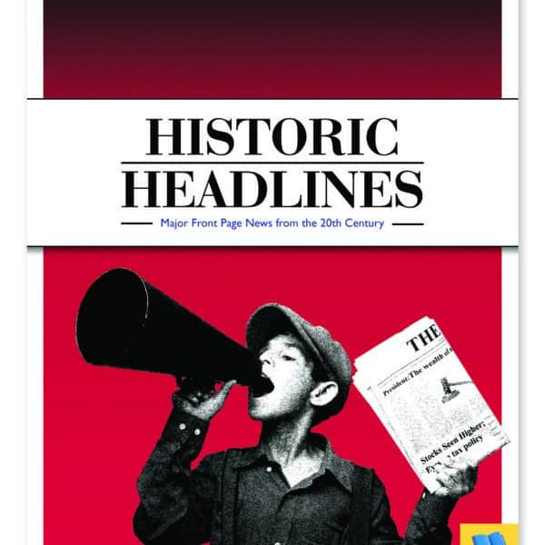Historic Headlines from the 20th Century