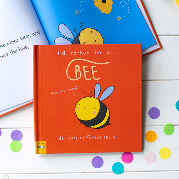 """Personalized """"I'd Rather Be A Bee"""" Book"""
